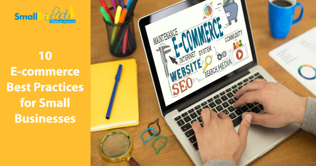 10 E-commerce Best Practices for Small Businesses
