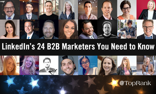 LinkedIn's List of 24 B2B Marketers You Need to Know