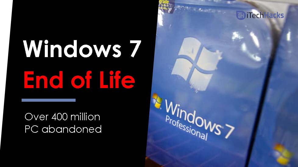 End of Windows 7: What Is Next?