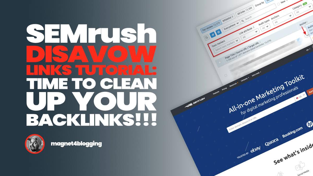 SEMrush Disavow Links Tutorial: Create, Export, Submit!
