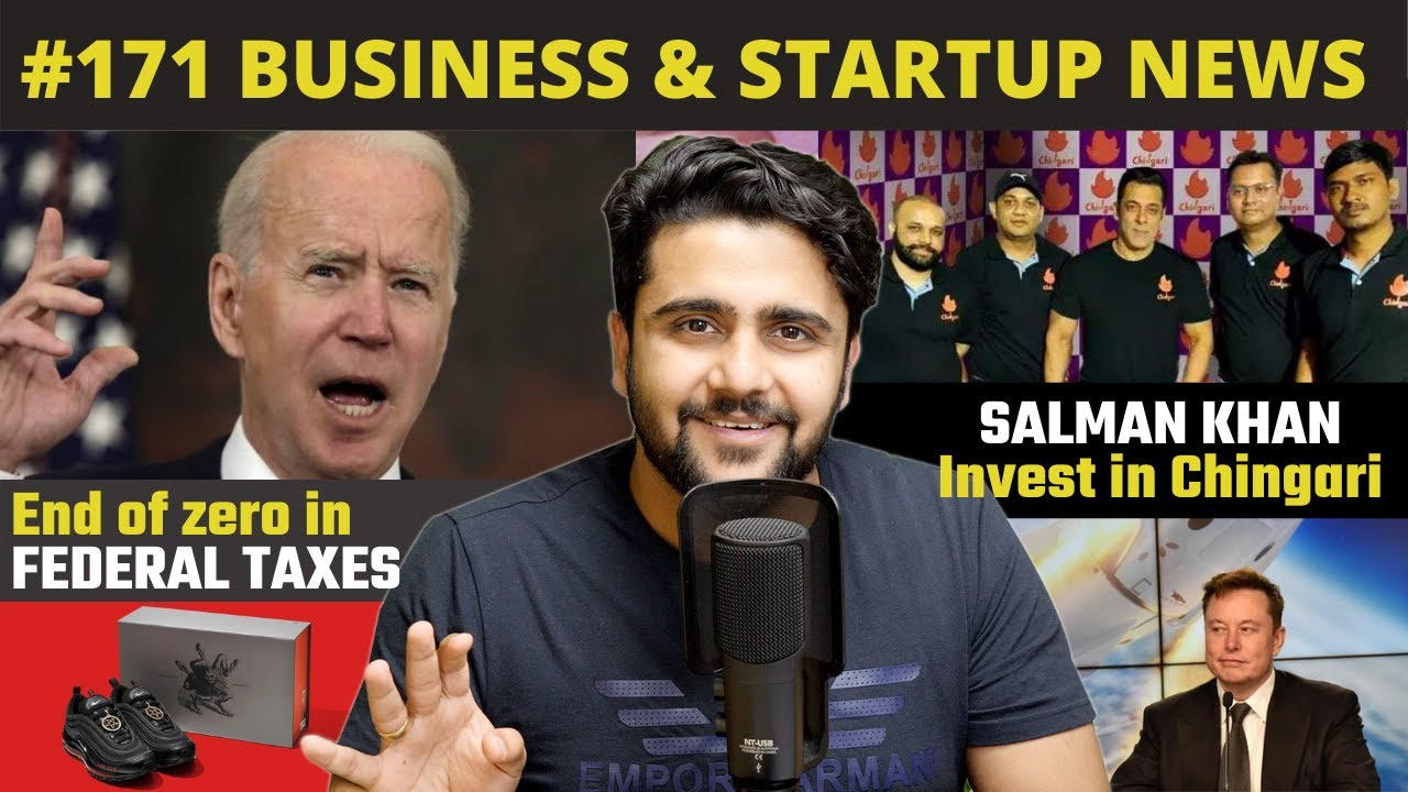 Salman Khan Invest in Chingari,End of zero in federal taxes,Amazon Retail stores,Uber Business News