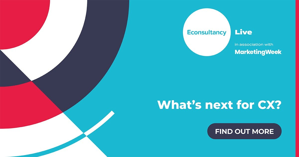 """Join us for Econsultancy Live as we ask """"What's next for CX?"""""""