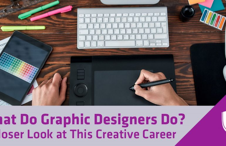 What Do Graphic Designers Do? A Closer Look at this Creative Career