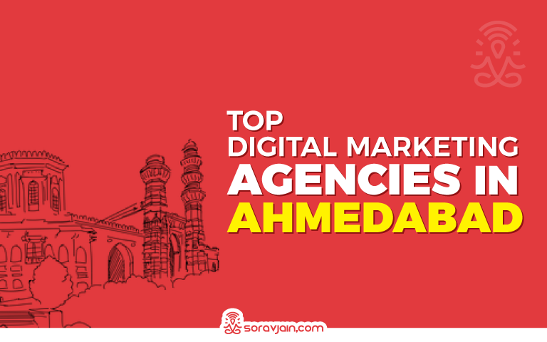 Best Digital Marketing Agencies in Ahmedabad To Grow Your Business